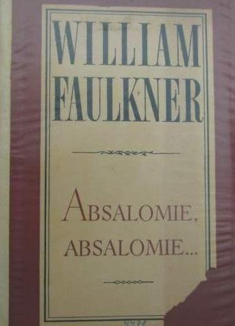 Absalomie Absalomie    William Faulkner Recenzja Ksiazki