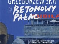 Betonowy Palac Gaja Grzegorzewska Recenzja Ksiazki