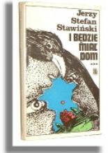 i-bedzie-mial-dom-stefan-stawinski-recenzja-ksiazki