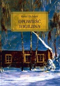 Opowiesc-WigilijnaKarol-Dickens-recenzja-ksiazki