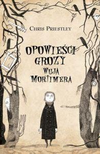 opowiesci-grozy-wuja-mortimera-chris-priestley-recenzja