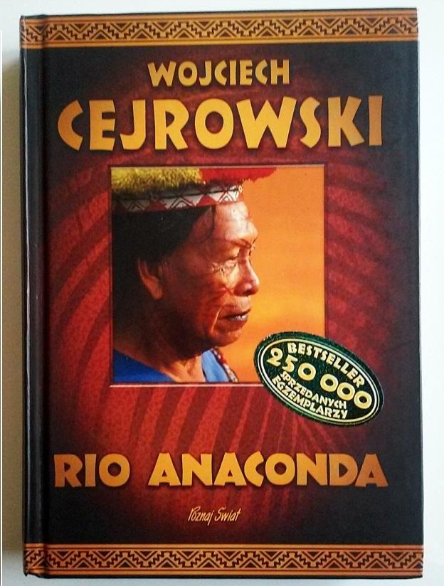 Rio Anaconda W  Cejrowski Recenzka Ksiazki