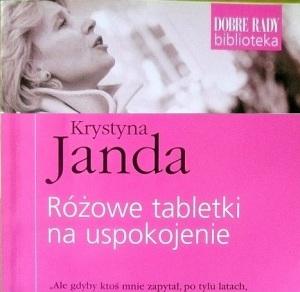Rozowe Tabletki Na Uspokojenie Krystyna Janda Recenzja Ksiazki