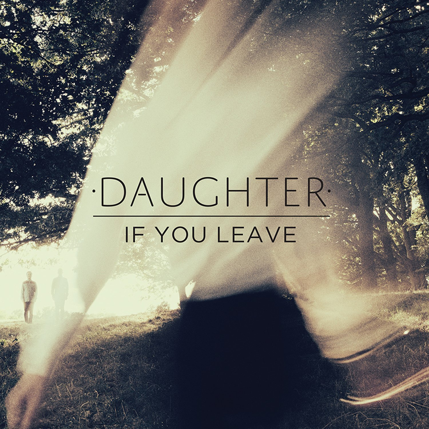 Daughter If You Leave Recenzja Albumu