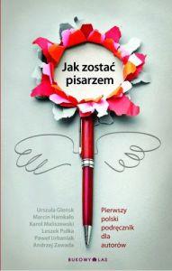 jak-zostac-pisarzem-pierwszy-polski-podrecznik-dla-autorow-b-iext3845515