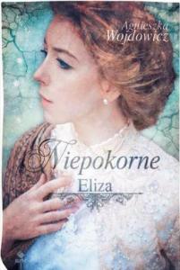 Niepokorne. Eliza