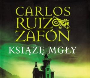 Ksiaze Mgly Carlos Ruiz Zafon Recenzja Ksiazki