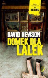 Domek Dla Lalek David Hewson Recenzja
