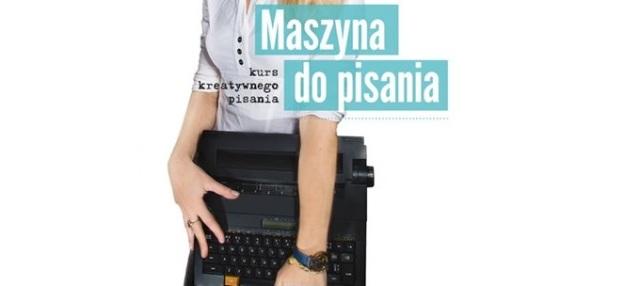 Maszyna Do Pisania Kurs Kreatywnego Pisania2