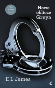 Nowe-oblicze-Greya_E-L-James,images_big,7,978-83-7508-596-9