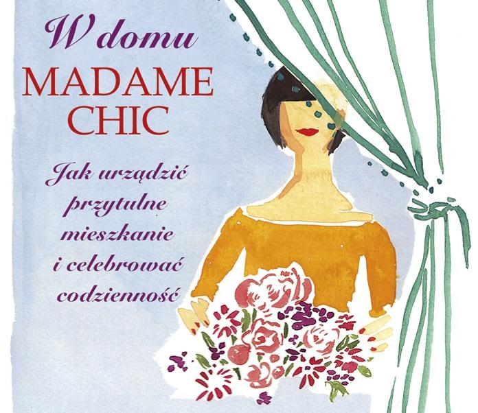 W Domu Madame Chic Jennifer L Scott Recenzja Zazyjkultury