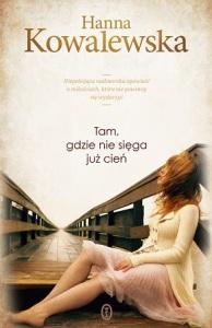 Kowalewska-Tam-gdzie-sięga-już-cień-recenzja-książki-zazyjkulturypl
