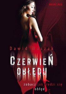 Czerwień-obłędu-Dawid-Waszak-recenzja-ksiażki