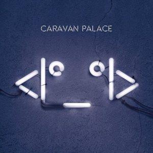 CARAVAN-PALACE-OKŁADKA