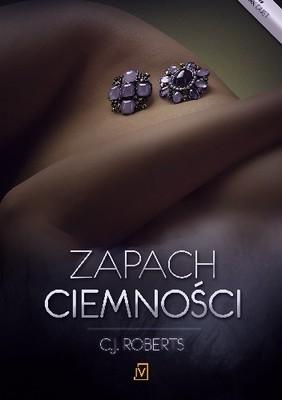 cj-roberts-zapach-ciemnosci-seduced-in-the-dark-cover-okladka