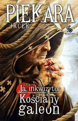 jacek-piekara-ja-inkwizytor-kosciany-galeon-cover-okladka