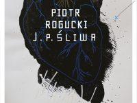 Piotr Rogucki Plakat