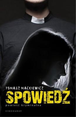 tomasz-mackiewicz-spowiedz-cover-okladka