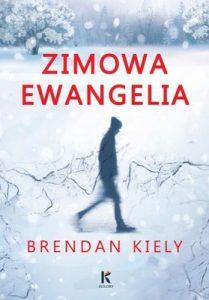 brendan-kiely-zimowa-ewangelia-the-gospel-of-winter-cover-okladka
