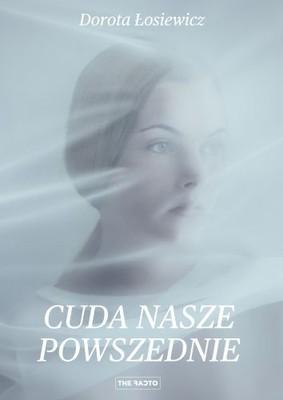 dorota-losiewicz-cuda-nasze-powszednie-cover-okladka