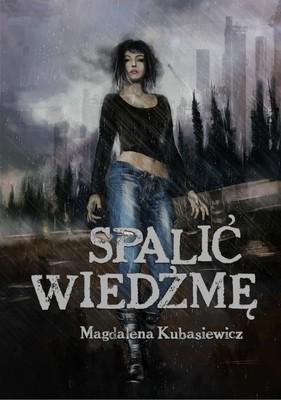 magdalena-kubasiewicz-spalic-wiedzme-cover-okladka (1)