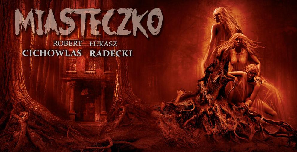 Miasteczko Cichowlas Radecki Recenzja Ksiazki