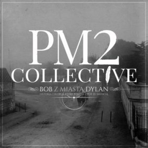 PM2 COLLECTIVE BOB Z MIASTA DYLAN okładka