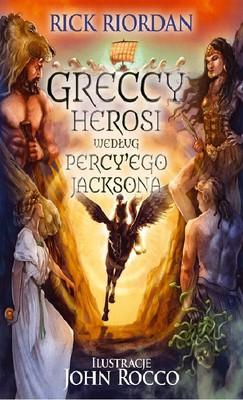 rick-riordan-greccy-herosi-wedlug-percyego-jacksona-percy-jacksons-greek-heroes-cover-okladka