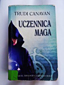 Uczennica Maga Trudi Canavan Recenzja Ksiazki Okladka
