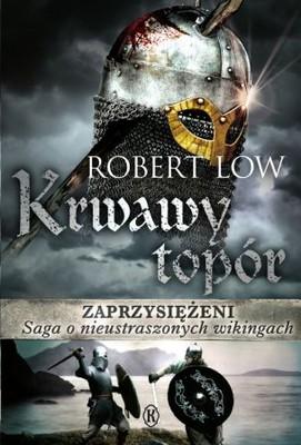 robert-low-zaprzysiezeni-krwawy-topor-cover-okladka