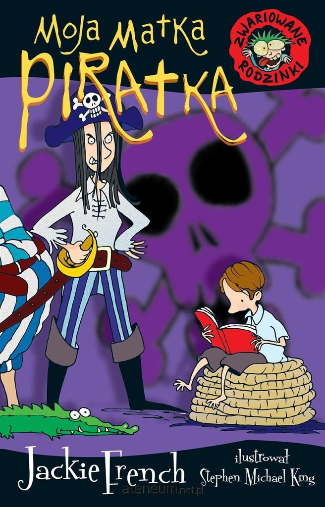 Moja-matka-piratka-zwariowna-ksiazka-okladka