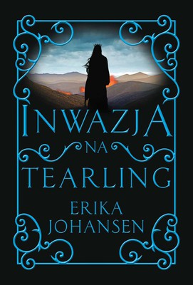 erika-johansen-inwazja-na-tearling-the-invasion-of-the-tearling-cover-okladka