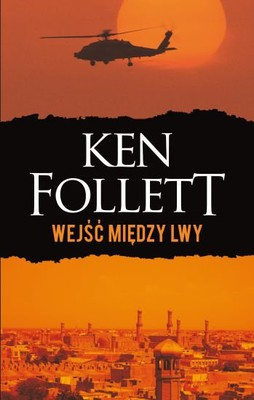 ken-follett-wejsc-miedzy-lwy-lie-down-with-lions-cover-okladka
