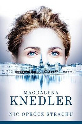 magdalena-knedler-nic-oprocz-strachu-cover-okladka
