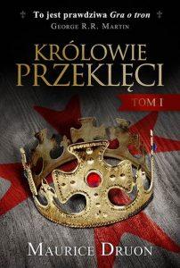 Królowie-Przeklęci-Maurice-Druon-okladka-ksiazk-zazyjkultury