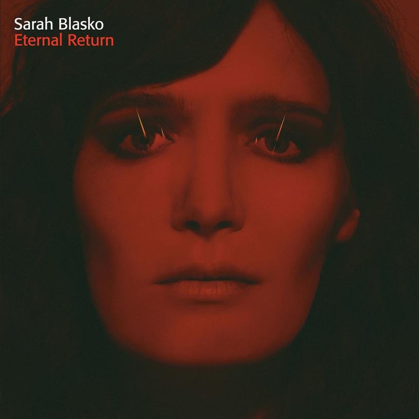 Sarah-Blasko-Etrnal-return-recenzja-płyty-zazyjkultury