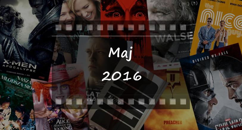 Premiery-filmowe-maj-2016-zazyjkultury