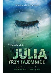 Julia-trzy-tajemnice-tahereh-mafi-okładka