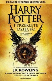 Harry Potter Tom 8 Harry Potter I Przeklete Dziecko Czesc 1 2 Ksiazka