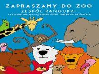 """""""Zapraszamy do Zoo"""" Zespół Kangurki"""