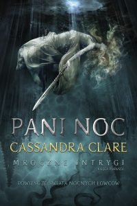 Pani Noc Cassandra Clare