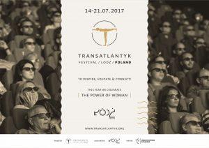 2017-03-21 Informacja prasowa SIŁA KOBIETY motywem przewodnim tegorocznej edycji Transatlantyk Festival