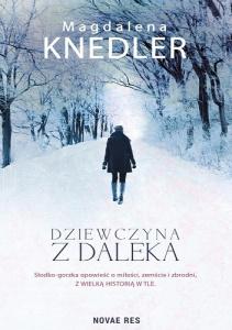 Magdalena Knedler- Dziewczyna z daleka