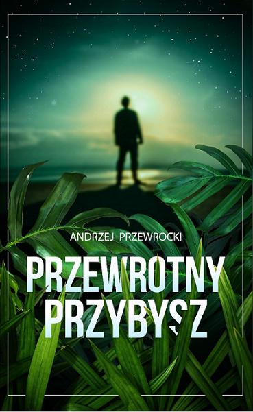 Przewrotny_przybysz_okładka_front