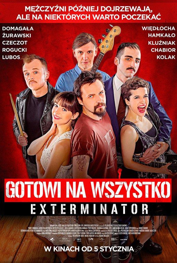 GotowiNaWszystko_Exterminator_Plakat