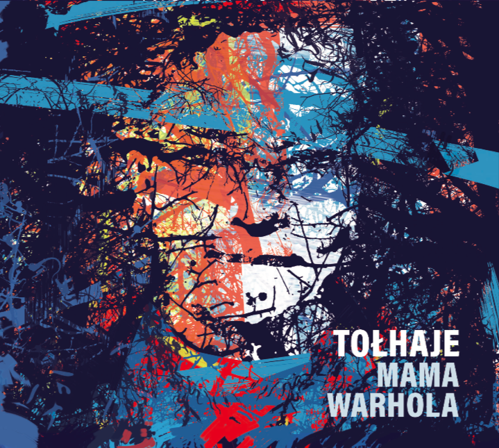 Tołhaje_Mama Warhola_okładka