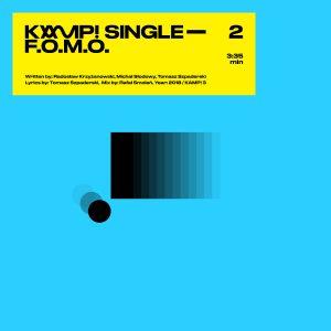 Kamp! - F.O.M.O. COVER