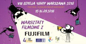 Warsztaty filmowe Fujifilm