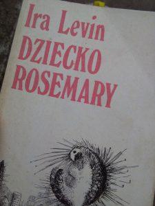 Dziecko Rosemary - Ira Levin